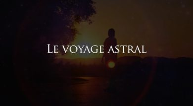 Projection Astrale (Sortie Hors du Corps)