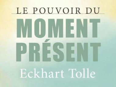 le pouvoir du moment présent 3